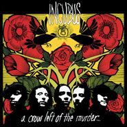 Incubus, A Crow Left Of The Murder... (CD)
