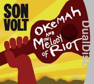 Son Volt, Okemah & the Melody of Riot [DualDisc] (CD)