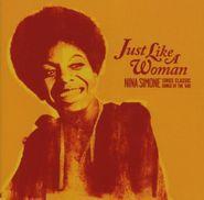 Nina Simone, Just Like A Woman: Nina Simone Sings Classic Songs Of The 60's (CD)