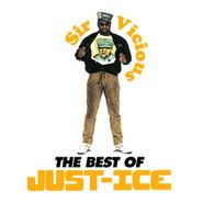 Just-Ice, Sir Vicious: The Best Of Just-Ice (LP)