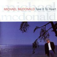 Michael McDonald, Take It To Heart (CD)
