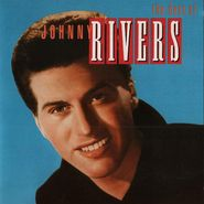 Johnny Rivers, The Best Of Johnny Rivers [180 Gram Vinyl] (LP)
