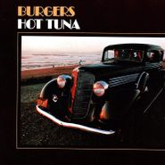 Hot Tuna, Burgers [180 Gram Blue Vinyl] (LP)