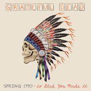Grateful Dead, Spring 1990: So Glad You Made It [Box Set] (LP)