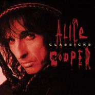 Alice Cooper, Classicks [180 Gram Red/Black Swirl Vinyl] (LP)