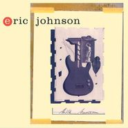 Eric Johnson, Ah Via Musicom [Remastered 180 Gram Vinyl] (LP)