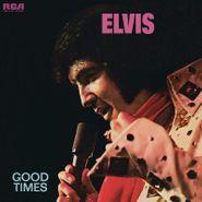 Elvis Presley, Good Times [180 Gram Gold & Blue Swirl Vinyl] (LP)
