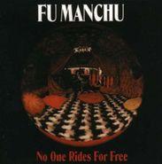 Fu Manchu, No One Rides For Free (LP)