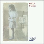 Red Flag, Naïve Art [Expanded Edition] (CD)