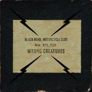 Black Rebel Motorcycle Club, Wrong Creatures (LP)