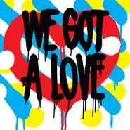 Shit Robot, We Got A Love (CD)