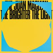 The Juan MacLean, The Brighter The Light (LP)