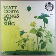 Matt Costa, Songs We Sing (LP)