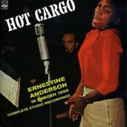 Ernestine Anderson, Hot Cargo: Ernestine Anderson In Sweden 1956 - The Complete Studio Recordings (CD)