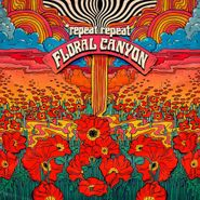 Repeat Repeat, Floral Canyon (CD)