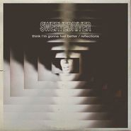 "Swervedriver, Think I'm Gonna Feel Better / Reflections [Record Store Day Clear Vinyl] (12"")"