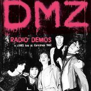 DMZ, Radio Demos + Lyres Live At Cantones 1982 (CD)