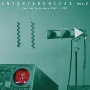 Various Artists, Interferencias Vol. 2: Spanish Synth Wave 1980-1989 (CD)