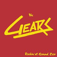 The Gears, Rockin' At Ground Zero (LP)