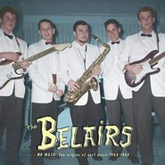 The Belairs, Mr. Moto: The Origins Of Surf Music 1960-1963 (LP)