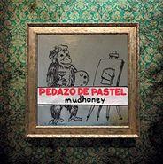 Mudhoney, Pedazo De Pastel (LP)