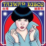 Various Artists, Taiwan Disco (LP)