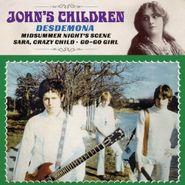 """John's Children, Desdemona (7"""")"""