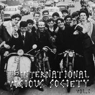 Various Artists, The International Vicious Society Vol. I (LP)