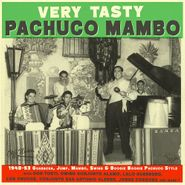 Various Artists, Very Tasty Pachuco Mambo (LP)