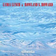 Lydia Lunch, Siberia (LP)
