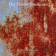 The Dream Syndicate, Weathered And Torn (3 1/2 - The Lost Tapes 85-88) (LP)