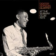 Dexter Gordon Quartet, At The Subway Club 1973 (LP)