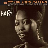 Big John Patton, Oh Baby! (LP)