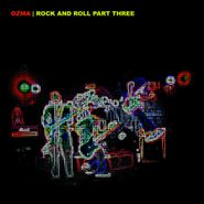 Ozma, Rock And Roll Part Three (LP)