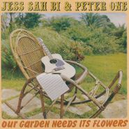 Jess Sah Bi & Peter One, Our Garden Needs Its Flowers (CD)