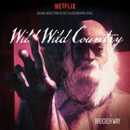 Brocker Way, Wild Wild Country: Original Music From The Netflix Documentary Series [OST] (CD)