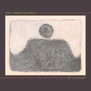 Jake Xerxes Fussell, Out Of Sight (LP)