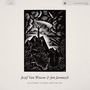 Jozef Van Wissem, An Attempt To Draw Aside The Veil (LP)