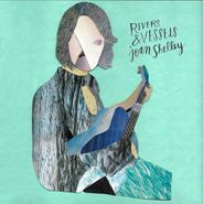 Joan Shelley, Rivers & Vessels [Record Store Day] (LP)