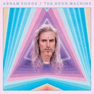 Abram Shook, The Neon Machine (CD)