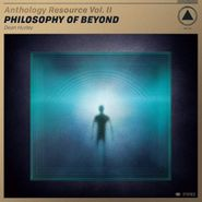 Dean Hurley, Anthology Resource Vol. II: Philosophy Of Beyond (CD)
