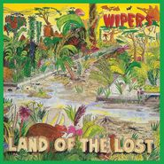 The Wipers, Land Of The Lost [Colored Vinyl] (LP)