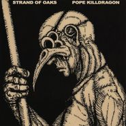 Strand Of Oaks, Pope Killdragon [Dragon Bone Vinyl] (LP)