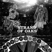 Strand Of Oaks, Dark Shores [Sleeping Pill Blue Vinyl] (LP)