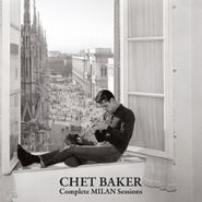 Chet Baker, Complete Milan Sessions (CD)