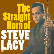 Steve Lacy, The Straight Horn Of Steve Lacy / Reflections: Steve Lacy Plays Thelonious Monk (CD)