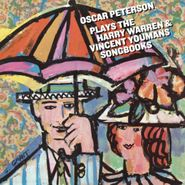 Oscar Peterson, Oscar Peterson  Plays The Harry Warren & Vincent Youmans Songbooks (CD)