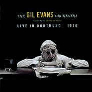 The Gil Evans Orchestra, Live In Dortmund 1976 (CD)
