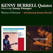 Kenny Burrell, Weaver Of Dreams / Introducing Kenny Burrell [Remastered] (CD)