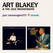 Art Blakey & The Jazz Messengers, Jazz Messengers!!! + Mosaic (CD)
